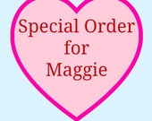 SPECIAL ORDER - maggie custom painting