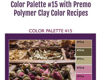 Premo Polymer Clay Color Mixing Recipes for Color Palette #15