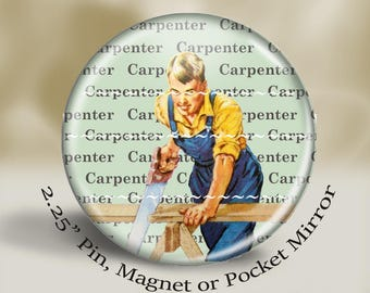 Retro Carpenter Dad Magnet or Pin, vintage working dad, retro construction, large 2.25'' magnet, retro illustration, vintage illustration