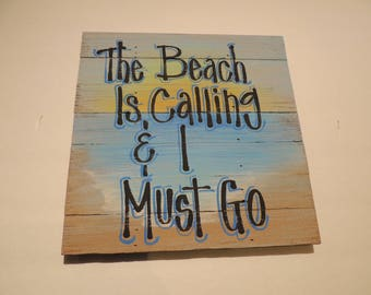 Slat Board Beach Sign, Palette Style Handpainted, Hand Lettered Beach Sunset Sign