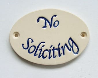 "Ceramic Door Plaque, ""No Soliciting"""