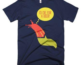 Slugs n' beer Short-Sleeve T-Shirt by Kiss My Aster