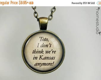 ON SALE - Toto Quote jewelry. Necklace, Pendant or Keychain Key Ring. Perfect Gift Present. Glass dome metal charm by HomeStudio