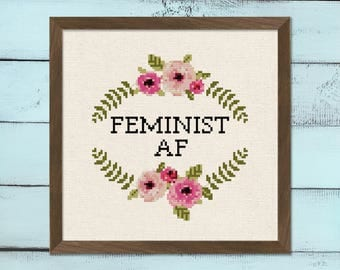 Feminist AF. Feminism Empowering Women Modern Flower Wreath Mature Text Quote Cross Stitch Pattern PDF Instant Download