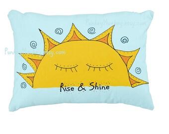 Rise and shine sunshine toss pillow custom pillow home decor 16x12 toddler kids teens adult Mother Nature beach house decor woodland room