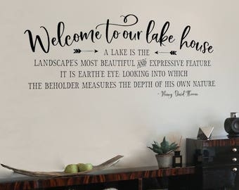 Welcome to our lake house Wall Decal | Lake Quote | Henry David Thoreau | Lake house Decor | Cabin Decor | lakehouse