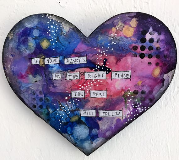 Original Painting on Heart Shaped Wooden Plaque Vibrant Colors Wall Decor Positive Affirmation Positive Quote Heart Shaped Plaque