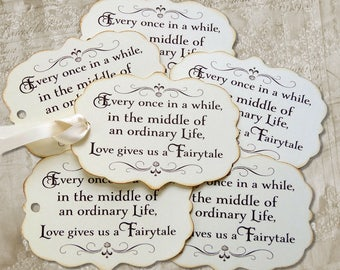 Every Once In A While... Love Gives Us A Fairytale Wedding Favor or Wish Tree Gift or Scrapbook Tags #680