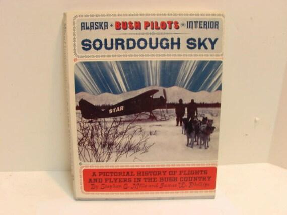 Sourdough Sky Alaska Bush Pilots Interior Book, #363 of 1050, Superior Publishing Seattle Wash, Ltd 1st Ed.