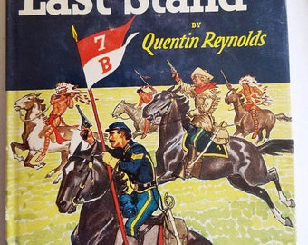 CUSTERS LAST STAND western vintage book Hardcover cowboys indians Quentin Reynolds 1951