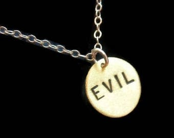 EVIL--Brass Disc Necklace, Small Charm Necklace, Round, Handmade, Sin, Devil, Religion, Mean Girl