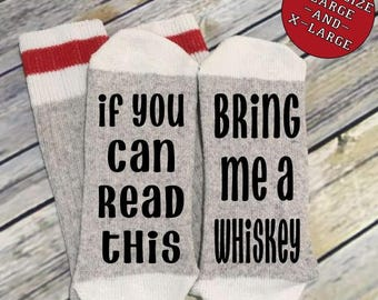 Word Socks - Novelty Comfy Cotton or Wool Men's Socks - If you can read this - Bring me a Whiskey - Funny Socks - Socks with Sayings -Custom