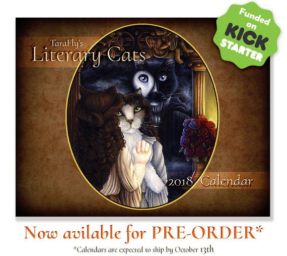 PRE ORDER 2018 Literary Cats Calendar, Limited Edition Cat Art Wall Calendar