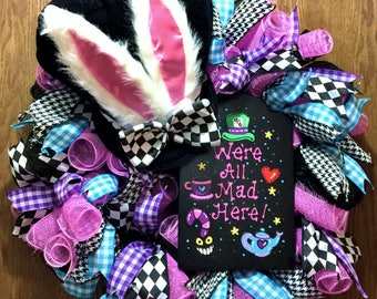 SALE - We're All Mad Here, Mad Hatter Hat Bunny Ears - Welcome Door Wreath