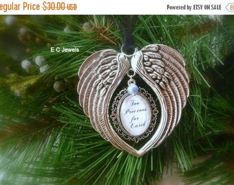 """Summer Sale Memorial Baby / Miscarriage Ornament """"Too Precious for Earth"""""""