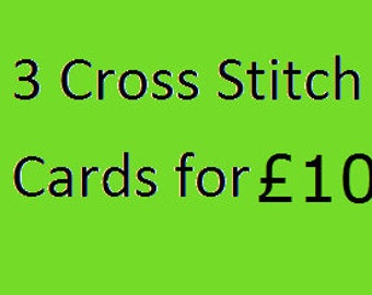 3 Cross Stitch Cards for 13 pounds