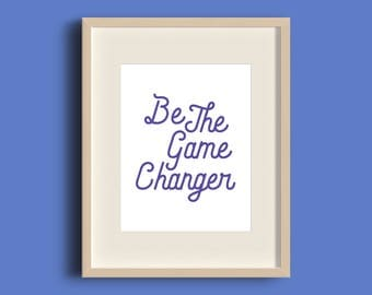 Motivational Art Print, Office Wall Art, Purple Print, Purple Art, Game Changer Print, Office Wall Decor, Typography Art, INSTANT DOWNLOAD