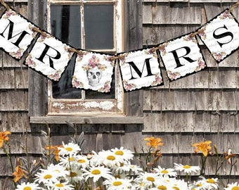 Mr and Mrs Banner Skull Roses Gothic Sign Banner  / Wedding / CHOOSE Font / Custom Text / 3 Day Ship (refCban)
