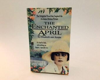 Vintage Book The Enchanted April by Elizabeth von Arnim 1993 Movie Tie-In Edition Paperback