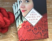 Book: This Thing of Paper