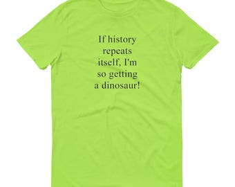 Getting a Dinosaur Short-Sleeve T-Shirt