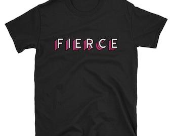 FIERCE shirt