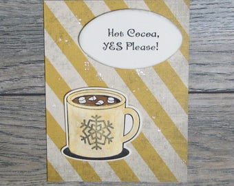 Hot Cocoa, Yes Please Distressed Gold handcrafted card-CB123117-24