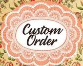 Custom order from Jade
