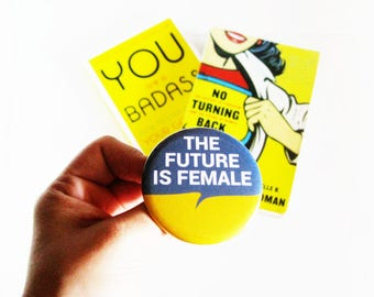 The Future Is Female Pinback Button Feminist Accessories Girl Power Rosie The Riveter
