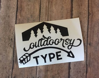 Outdoorsy Type Decal