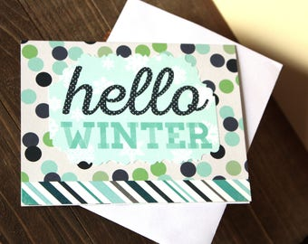 Handmade Note Card, Hello Winter, Just Because, Dots and Stripes, Blue White Green, Blank Inside, Free US Shipping, Unique, One of a Kind