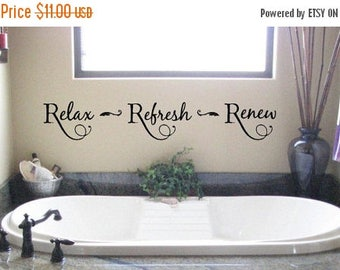 20% OFF Relax Refresh Renew-  Bathroom-Vinyl Lettering wall words graphics  decals  Art Home decor itswritteninvinyl