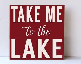 Lake Wood Sign, Take Me To The Lake, Lake House Decor, Beach Decor, Farmhouse Chic Style, Lake Rustic Sign, Modern Farmhouse, Cottage Style