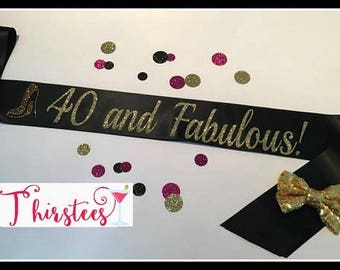 40 and fabulous sash or 21 30 40 50 60 Gold Glitter Birthday Sash Party Sash birthday blush and gold 40th pink and gold birthday