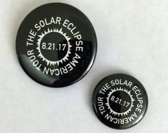2017 Solar Eclipse Nerdy Geeky Astronomy Pinback Button | Gifts Under 5 Dollars