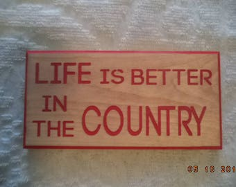 country sign, life is better in the country engraved signs, signs