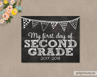First Day of 2nd Grade Chalkboard Printable Sign - 8 x 10 Printable First Day of Elementary School Sign 2017 - 2018 - INSTANT DOWNLOAD - 500