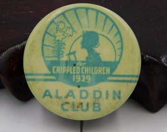 Antique 1939 Aladdin Club for Crippled Children Pin Pinback Button dr22