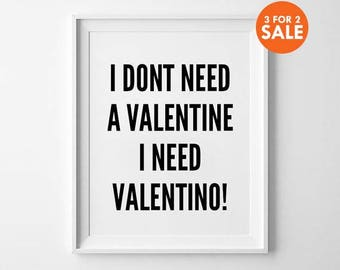 Valentino wall art print, poster, typography quote, wall decor, home decor, black and white, minimalist art, inspirational quote