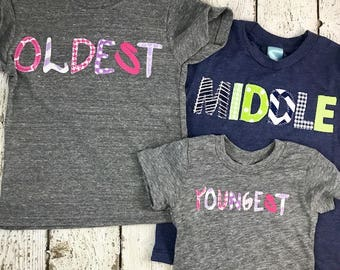 oldest middle youngest, sibling shirt, oldest shirt, middle shirt, youngest, sibling tshirt, baby, new baby, family shirts, brother, sister