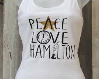 Peace Love Hamilton Tank Top Musical Fashion T-Shirt