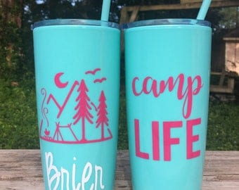 Personalized Vacation Cups / Camping Cups / Personalized cups with straws / Girls Weekend Cups / Yeti like double wall tumbler / camp life