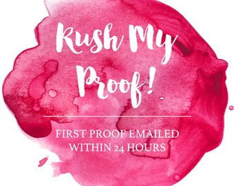 RUSH ORDER- Rush First Proof within 24 HOURS, Digital or Printed Invitations