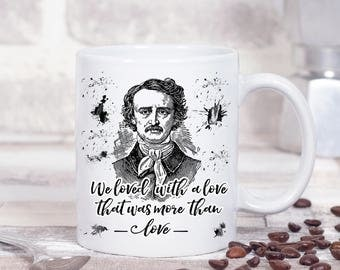"""Edgar Allan Poe Book Mug, Annabel Lee, Gifts For Bookworms, Gifts For Book Lovers, """"We loved with a love ..."""",  Literary Gothic Book Quote"""