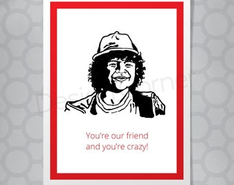 Stranger Things Dustin Crazy Friend Funny Illustrated Card
