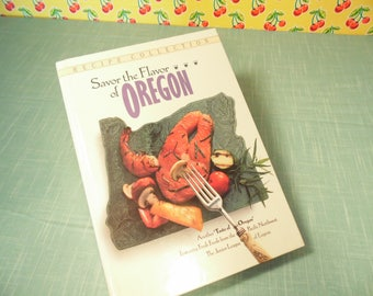 Vintage Junior League Cookbook -  Savor The Flavor Of Oregon