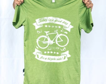 Today is a good day for a bike ride. Cycling Lifestyle Tee