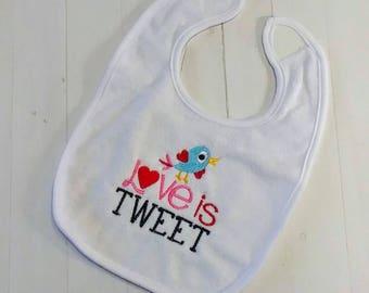 Love is Tweet Valentine's day white embroidered terri cloth baby bibs  girls