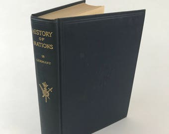 Antique History Book - The History Of Nations: Germany - 1928 - Illustrated - German History - Prussia