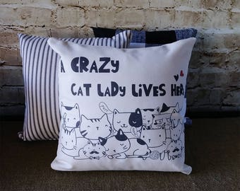 Crazy Cat Lady Gift - Cat Lover Gift - Cat Lover - Cat Lover Decor - Crazy Cat Lady - Cat Pillow - Gift For Cat Owner - Gift For Cat Lover